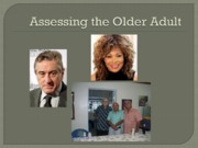 Assessing the Older Adult