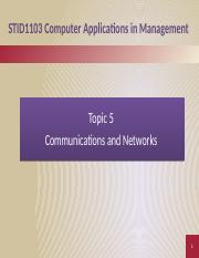 Topic 05 - Communications and Network