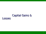Capital Gains and Losses (Part I)