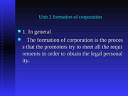 Unit 2 formation of corporation