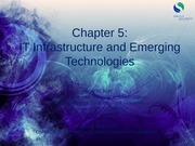 Chapter 5 : IT infrastructure and Emerging Technologies