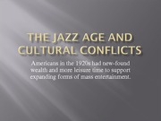 The Jazz Age and Cultural Conflicts
