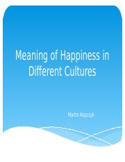 Meaning of Happiness in Different Cultures.pptx