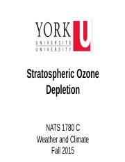 NATS 1780 C Lecture (Fall 2015)_ Stratospheric Ozone Depletion.pptx