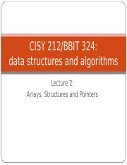 CISY 212 Lecture2 Arrays structures and pointers.ppt