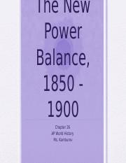 WHAP_Ch._26_The_New_Power_Balance_1850_-_1900.pptx