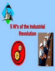 5 W's of the Industrial Revolution.ppt