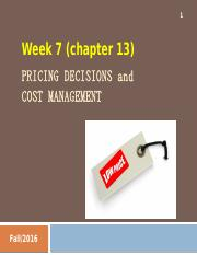 Week 7 (NEW) - Pricing Decisions, Target Costing, Product Life-Cycle Costing (complete).ppt