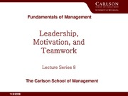 Lecture 8 notes, Leadership motivation and teamwork