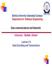 -2017 Data Com &NW Lect  # 5 Encoding and Transmission.ppt.pptx