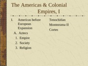 The Americas & Colonial Empires-1 (2)