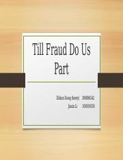 Till Fraud Do Us Part.pptx