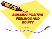 Lecture 10-Positive Feelings and Equity