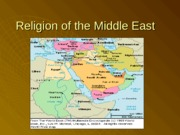 religion of the ME.ppt
