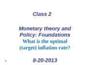 class 2 Monetary  policy -Foundations 8-20-2013