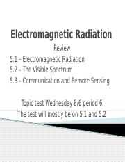 Electromagnetic Radiation Review