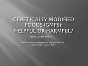 Student Presentation- Genetically Modified Foods