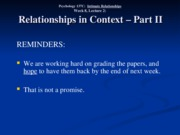 Wk. 8, Lect. 2 - Relationships in Context Part II