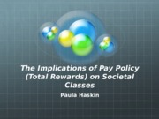 Implications of Pay Policy