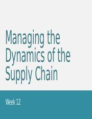 10 Managing the Dynamics of the Supply Chain.pptx