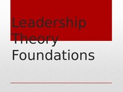 Leadership Theory Foundation Lecture