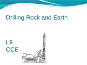 L9 Drilling Rock and Earth