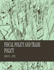 FISCAL POLICY AND TRADE POLICY