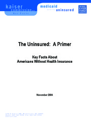 The Uninsured. A Primer