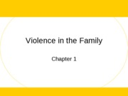 (1) Violence in the Family
