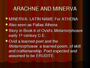ARACHNE+AND+MINERVA
