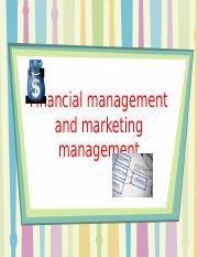 Financial and marketing mgmt