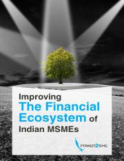 Improving The Financial Ecosystem of Indian MSMEs.pdf