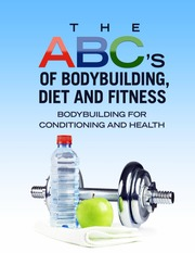 The-Untold-Secrets-and-Advices-on-Bodybuilding-Diets-and-Fitness
