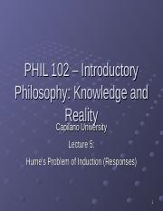 PHIL 102 Lecture 6 - Humes Problem of Induction (Responses).ppt