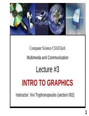 Lecture 3 - Intro to Graphics.pptx