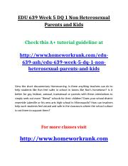 EDU 639 Week 5 DQ 1 Non Heterosexual Parents and Kids