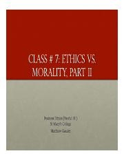 Business Ethics Class 7 - Ethics vs. Morality