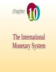 Chapter - 10 - The International Monetary System_updated_05.12.2014