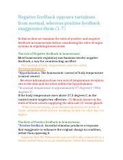 Negative feedback opposes variations from normal, whereas positive feedback exaggerates them (1-7).d