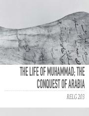 RELG 203 23. The Life of Muhammad and the Conquest.pdf