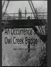 An Occurrence at Owl Creek Bridge.pptx