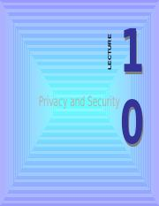 Lecture10_Privacy and Security.pptx