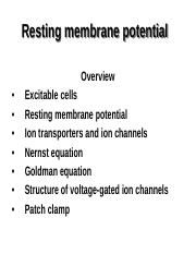 LECTURE 4 -Resting membrane potential-no calculations-2015.pdf