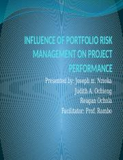 INFLUENCE OF PORTFOLIO RISK MANAGEMENT ON PROJECT PERFORMANCE.pptx