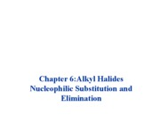 chapter_6_alkyl_halides_nucleophilic_substitutions_and_eliminations