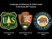 05 Landscape Architecture & Public Lands in the early 20th c