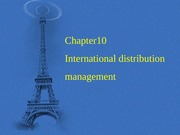 Chapter10 International distribution management