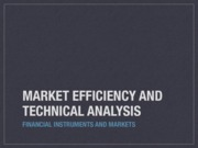 FIM_Lecture_4_MarketEfficiency_TechnicalAnalysis