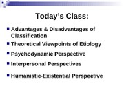 Lecture 3 - Psychodynamic & Humanistic