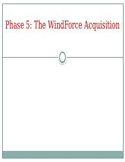 Phase 5 WindForce Acquisition Powerpoint Slides